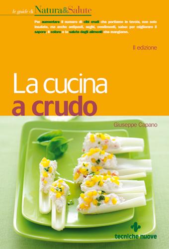 Libro la cucina a crudo online miabbono for Riviste cucina