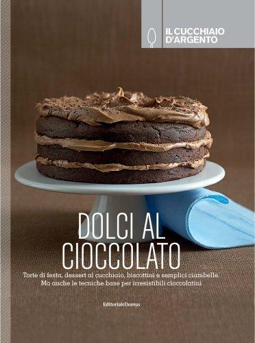 Libro Il Cucchiaio Dargento Dolci Al Cioccolato Online Miabbono