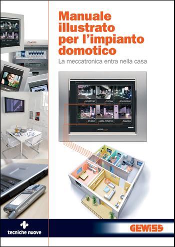 Libro manuale illustrato per l impianto domotico online for Impianto domotico