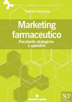 Scheda libro Marketing Farmaceutico - Peculiarità strategiche e operative