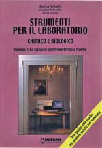 Strumenti per il laboratorio chimico e biologico - Vol. I