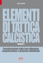 ELEMENTI DI TATTICA CALCISTICA - VOL 2