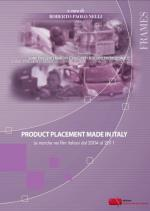 Anteprima libro Product placement made in Italy. Le marche nei film italiani dal 2004 al 2011